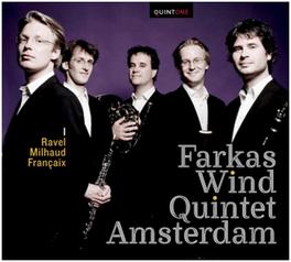 RAVEL/MILHAUD/FRANCAIX FARKAS WIND QUINTET AMSTE, CD