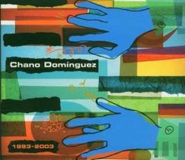 1993 - 2003 (BEST OF) CHANO DOMINGUEZ, CD