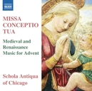 MISSA CONCEPTIO TUA MEDIEVAL AND RENAISSANCE , MUSIC FOR ADVENT