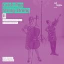 CATCH-POP STRING STRONG 2 W/R.KACINARI