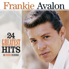 24 GREATEST HITS BEST OF FRANKIE AVALON, CD