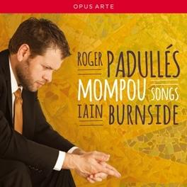 SONGS:ROSENBLATT RECITALS ROGER PADULLES F. MOMPOU, CD