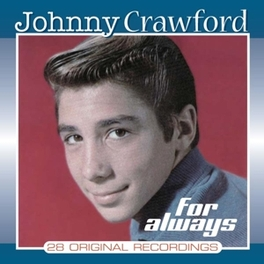 FOR ALWAYS BEST OF JOHNNY CRAWFORD, CD
