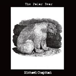 POLAR BEAR MICHAEL CHAPMAN, CD