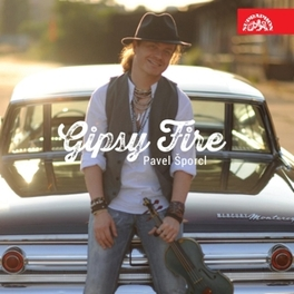 GIPSY FIRE W/HIS GIPSY WAY ENSEMBLE PAVEL PORCL, CD