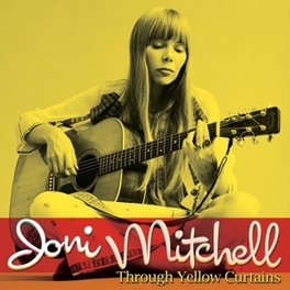 THROUGH YELLOW CURTAINS RECORDED AT THE SECOND FRET CLUB BETWEEN 1966-1968 JONI MITCHELL, CD
