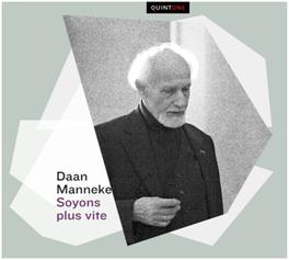 SOYONS PLUS VITE VAN DINGSTEE KWARTET/STUDIUM CHORALE/HANS LEENDERS DAAN MANNEKE, CD