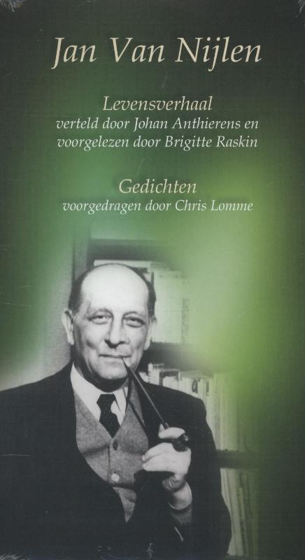 Jan van Nijlen 40 GEDICHTEN VOORGEDRAGEN DOOR CHRIS LOMMA levensverhaal - gedichten, Jan van Nijlen, Audio Visuele Media