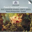 FRENCH BAROQUE -MUSICA ANTIQUA KOLN/REINHART GOEBEL