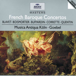 FRENCH BAROQUE -MUSICA ANTIQUA KOLN/REINHART GOEBEL Audio CD, BUFFARDIN, CD