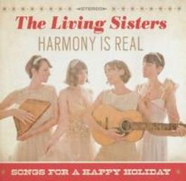 HARMONY IS REAL LIVING SISTERS, CD