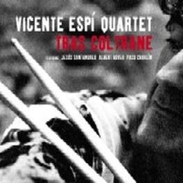 TRAS COLTRANE ESPI, VICENTE -QUARTET-, CD