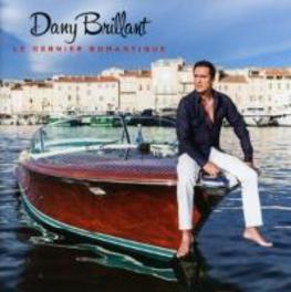 LE DERNIER ROMANTIQUE OU LES 10 DEGRES DE L'AMOUR DANY BRILLANT, CD