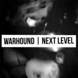 NEXT LEVEL WARHOUND, CD