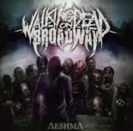 AESHMA WALKING DEAD ON BROADWAY, CD