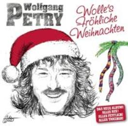 WOLLES FROHLICHE.. .. WEIHNACHTEN Petry, Wolfgang, CD