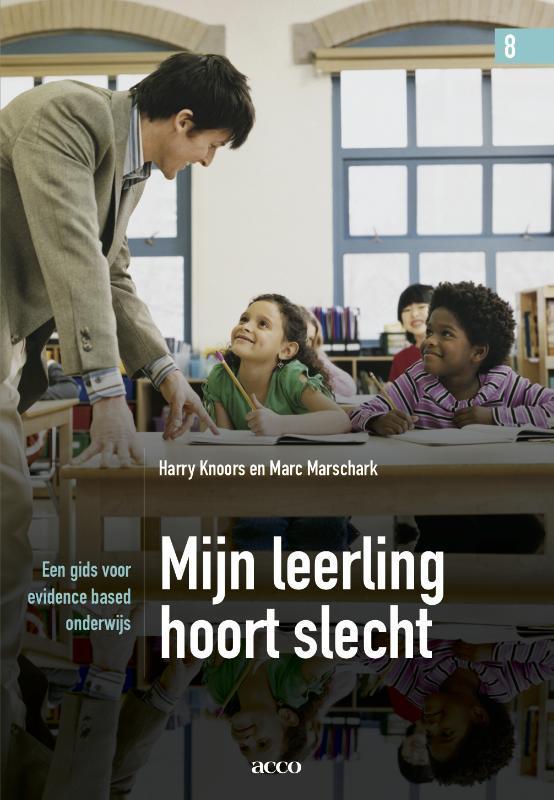 Mijn leerling hoort slecht een gids voor evidence based onderwijs, Marschark, Marc, onb.uitv.