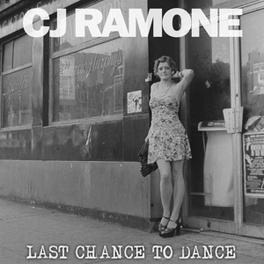 LAST CHANCE TO DANCE CJ RAMONE, CD