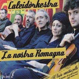LA NOSTRA ROMAGNA CALEIDORKESTRA, CD
