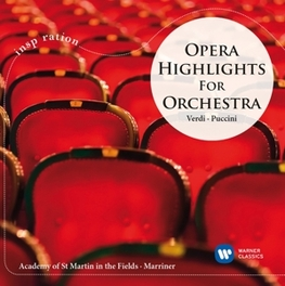 OPERA HIGHLIGHTS FOR ORCH ACADEMY OF ST.MARTIN-IN-THE-FIELDS VERDI/PUCCINI, CD