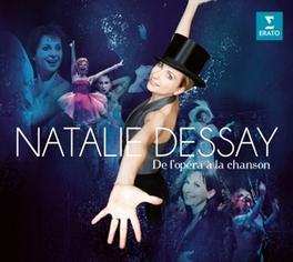 DE L'OPERA A LA CHANSON DELIBES/VERDI/MOZART/HANDEL/RAMEAU/BACH/MONTEVERDI... NATALIE DESSAY, CD