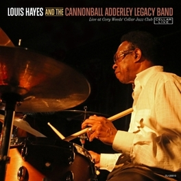 LIVE @ CORY WEEDS'.. .. CELLAR JAZZ CLUB/ & CANNONBALL ADDERLEY LEGACY BAND LOUIS HAYES, CD