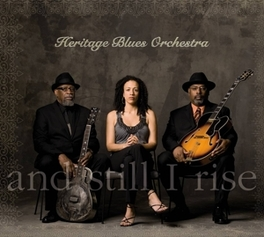 AND STILL I RISE HERITAGE BLUES ORCHESTRA, Vinyl LP