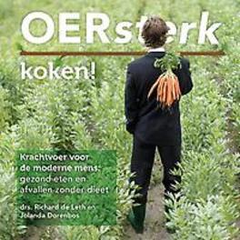 Oersterk eten Pure voeding voor geluk en gezondheid, Jolanda Dorenbos, Hardcover