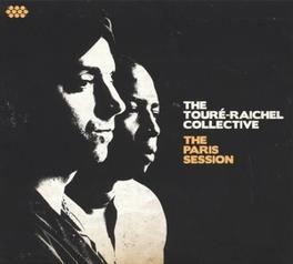 PARIS SESSION TOURE-RAICHEL COLLECTIVE, CD