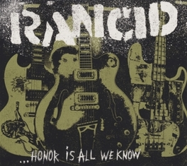 HONOR IS ALL WE.. -DIGI- .. KNOW RANCID, CD