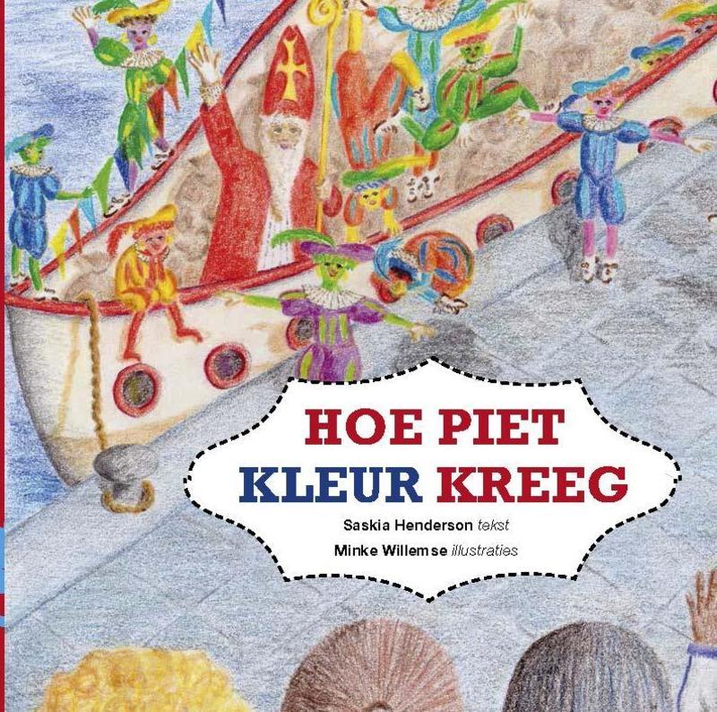 Hoe Piet kleur kreeg Saskia Henderson, Paperback