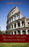 Die sieben ,Heiligen Römischen Reiche
