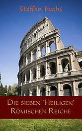 Die sieben ,Heiligen Römischen Reiche Steffen Fuchs, Paperback