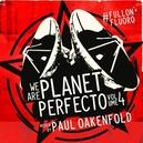 WE ARE PLANET PERFECTO.. .. VOL.4