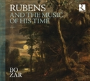 RUBENS - AND THE MUSIC.. .. OF HIS TIME