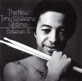 BELIEVE IT + 2 *1975 LP BY 'THE NEW T.W. LIFETIME' FT.ALLAN HOLDSWORTH TONY WILLIAMS, CD