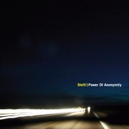 POWER OF ANONYMITY STEFFI, CD