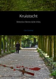 Kruistocht detective Benne en de Vries, Glen Goutstap, Paperback