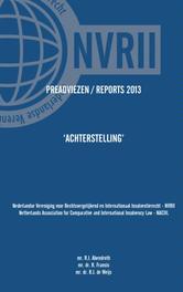 Preadviezen  Reports 2013 NVRII - NACIIL Paperback