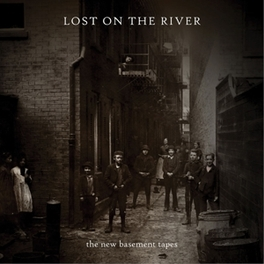 LOST ON THE RIVER *BOB BY:ELVIS COSTELLO/JIM JAMES/MARCUS MUMFORD A.O.* NEW BASEMENT TAPES, CD