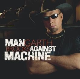 MAN AGAINST MACHINE GARTH BROOKS, CD
