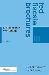 De landbouwvrijstelling S.F.J.J. Schenk, Paperback