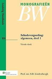 Schadevergoeding: Algemeen deel 1 Monografieen BW, Lindenbergh, S.D., Paperback