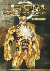 J.ROM, FORCE OF GOLD HC01....