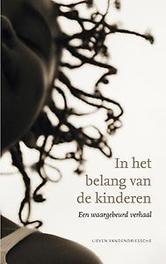 In het belang van de kinderen een waargebeurd verhaal, Vandendriessche, Lieven, Paperback
