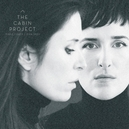 CABIN PROJECT -LP+CD-