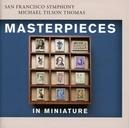 MASTERPIECES IN.. -SACD- SAN FRANCISCO SYMPHONY/MICHAEL TILSON THOMAS