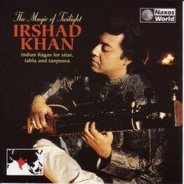 MAGIC OF TWILIGHT IRSHAD KHAN, CD