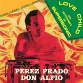 LOVE CHILD PEREZ PRADO, CD