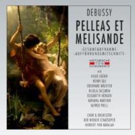PELLEAS ET MELISANDE 1962 VIENNA, HERBERT VON KARAJAN C. DEBUSSY, CD